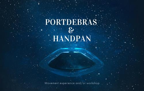 EXPERIENCE PORTDEBRAS & HANDPAN WORKSHOP